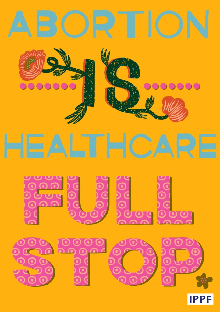 Abortion is Healthcare Full Stop poster
