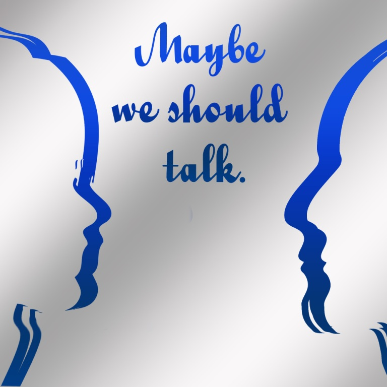 'Maybe we should talk' graphic