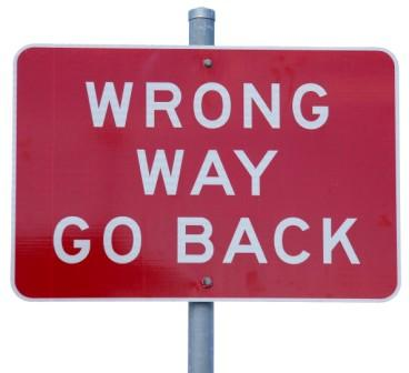 Wrong way, go back sign
